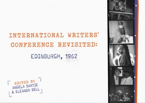 International Writers' Conference Revisited Edinburgh 1962