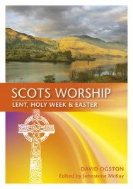 Scots Worship: Lent, Holy Week & Easter image