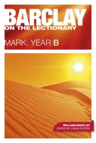 Barclay on the Lectionary: Mark: Year B image