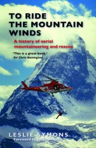 To Ride the Mountain Winds: A History of Aerial Mountaineering and Rescue image