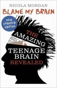 Blame My Brain: The Amazing Teenage Brain Revealed image