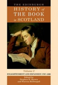 The Edinburgh History of the Book in Scotland: v. 2: Enlightenment and Expansion 1707-1800 image