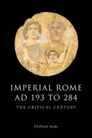 Imperial Rome AD 193 to 284: The Critical Century image