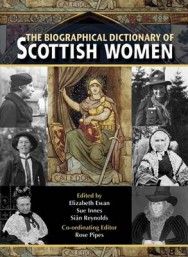The Biographical Dictionary of Scottish Women: From Earliest Times to 2004 image