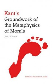 Kant's Groundwork of the Metaphysics of Morals: An Edinburgh Philosophical Guide image