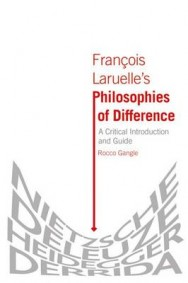 Francois Laruelle's Philosophies of Difference: A Critical Introduction and Guide image