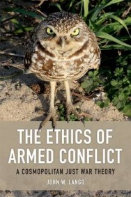 The Ethics of Armed Conflict: A Cosmopolitan Just War Theory image