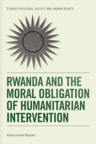 Rwanda and the Moral Obligation of Humanitarian Intervention image