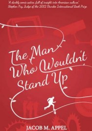 The Man Who Wouldn't Stand Up image