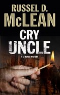 Cry Uncle: A J. Mcnee Mystery Set in Scotland image