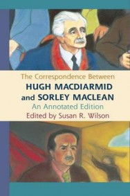 The Correspondence Between Hugh MacDiarmid and Sorley MacLean: An Annotated Edition image