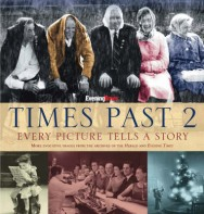 Times Past 2: Every Picture Tells a Story: More Evocative Images from the Archives of the Herald and Evening Times: 2 image