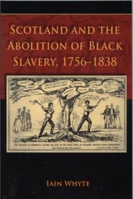 Scotland and the Abolition of Black Slavery, 1756-1838 image