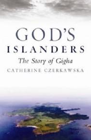 God's Islanders: The Story of Gigha image