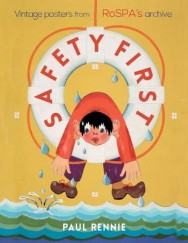 Safety First: Vintage Posters from RoSPA's Archives image