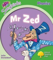 Oxford Reading Tree: Level 2: More Songbirds Phonics: Mr Zed image