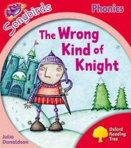 Oxford Reading Tree Songbirds Phonics: Level 4: the Wrong Kind of Knight image