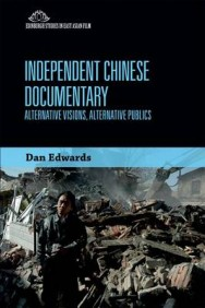 Independent Chinese Documentary: Alternative Visions, Alternative Publics image