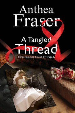 A Tangled Thread: A Family Mystery Set in England and Scotland image