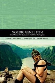 Nordic Genre Film: Small Nation Film Cultures in the Global Marketplace image