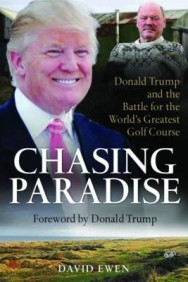 Chasing Paradise: Donald Trump and the Battle for the World's Greatest Golf Course image