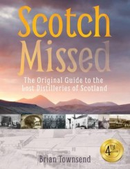 Scotch Missed: The Original Guide to the Lost Distilleries of Scotland image