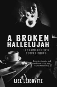 A Broken Hallelujah: Leonard Cohen's Secret Chord image