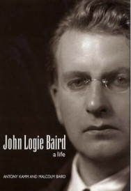 John Logie Baird: A Life - A Personal Biography image