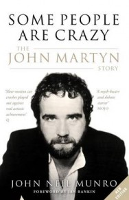 Some People are Crazy: The John Martyn Story image