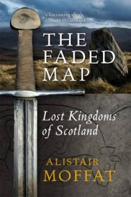 The Faded Map: The Lost Kingdoms of Scotland image