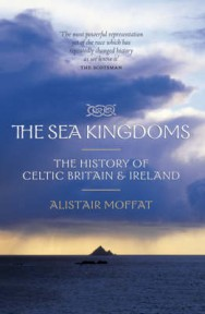 The Sea Kingdoms: The History of Celtic Britain and Ireland image