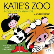 Katie's Zoo: A Day Oot for Wee Folk image