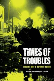 Times of Troubles: Britain's War in Northern Ireland image