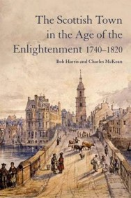 The Scottish Town in the Age of the Enlightenment 1740-1820 image