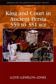 King and Court in Ancient Persia (559 to 331 BCE) image