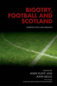 Bigotry, Football and Scotland: Perspectives and Debates image