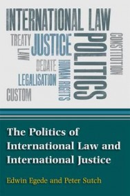 The Politics of International Law and International Justice image