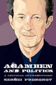 Agamben and Politics: A Critical Introduction image