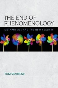 The End of Phenomenology: Metaphysics and the New Realism image