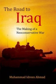 The Road to Iraq: The Making of a Neoconservative War image