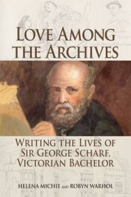 Love Among the Archives: Writing the Lives of George Scharf, Victorian Bachelor image