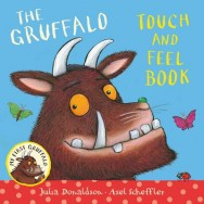 My First Gruffalo: Touch-and-feel image