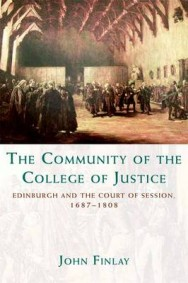 The Community of the College of Justice: Edinburgh and the Court of Session, 1687-1808 image