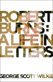 Robert Burns: A Life in Letters image