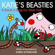Katie's Beasties: Creepie-crawlies for Wee Folk image