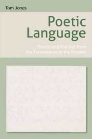 Poetic Language: Theory and Practice from the Renaissance to the Present image