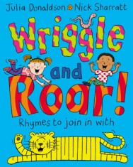 Wriggle and Roar!: Rhymes to Join in with image