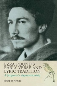 Ezra Pound's Early Verse & Lyric Tradition: A Jargoner's Apprenticeship image
