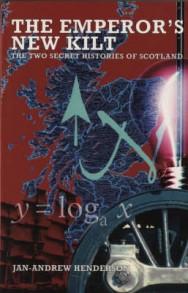 The Emperor's New Kilt: The Two Secret Histories of Scotland image