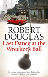 Last Dance at the Wrecker's Ball image